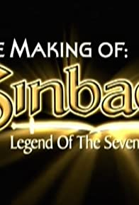 Primary photo for The Making of 'Sinbad: Legend of the Seven Seas'
