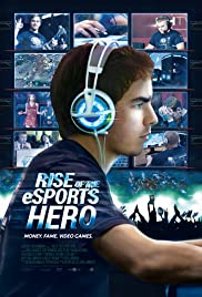 Rise of the eSports Hero Poster