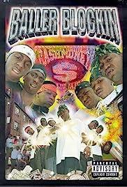 Baller Blockin'(2000) Poster - Movie Forum, Cast, Reviews