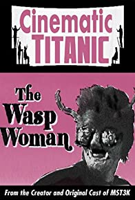 Primary photo for Cinematic Titanic: The Wasp Woman