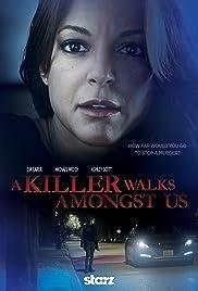 A Killer Walks Amongst Us(2016) Poster - Movie Forum, Cast, Reviews