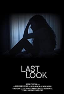 Last Look full movie hd download