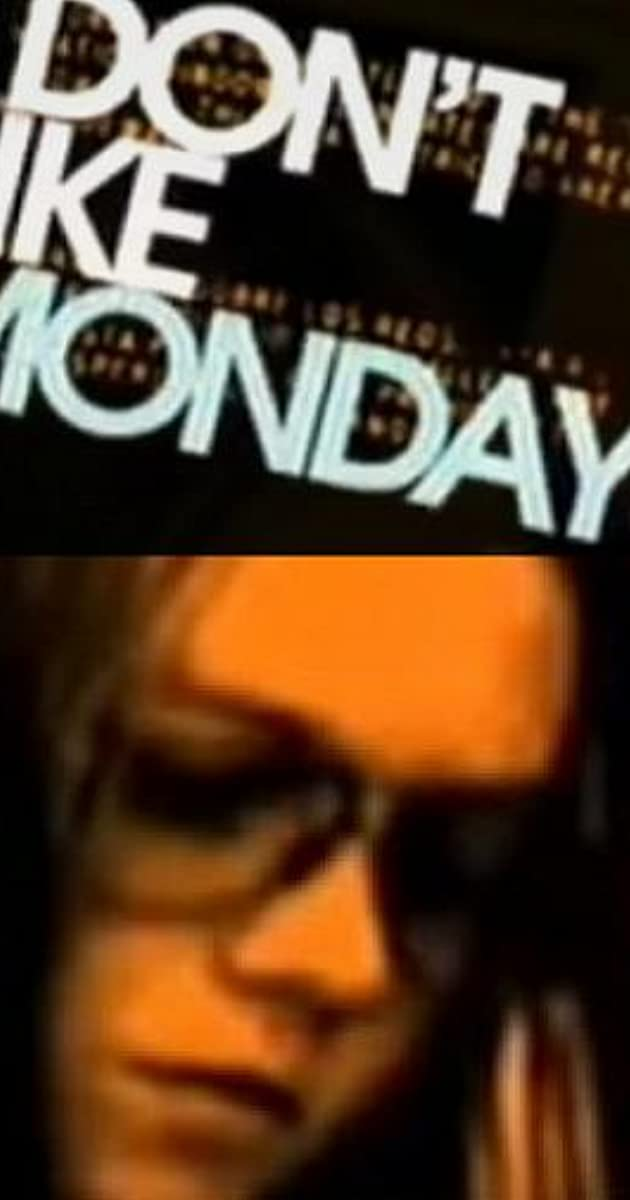 I Don T Like Mondays Tv Movie 2006 Imdb