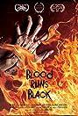 Blood Runs Black (2014) Poster