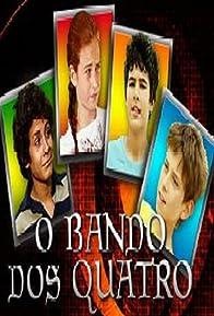Primary photo for O Bando dos Quatro