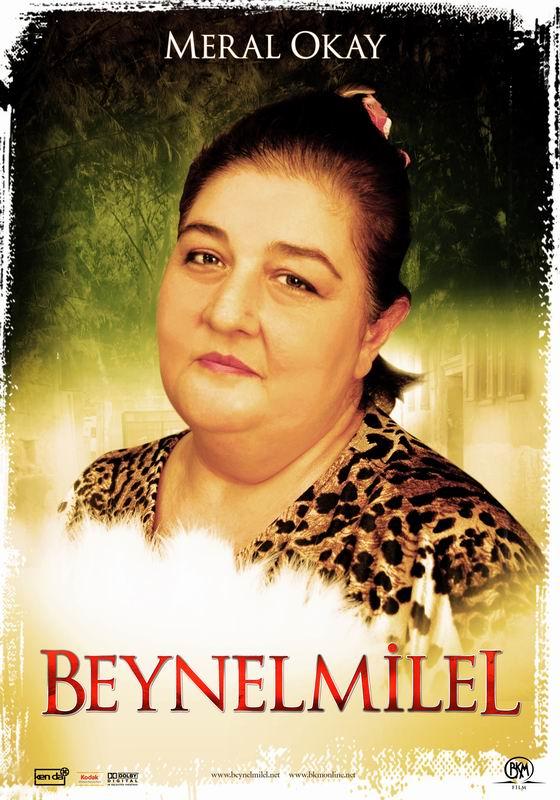 Meral Okay in Beynelmilel (2006)