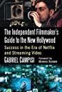 New Book Explores the Impact of Netflix and Streaming Video on the Motion Picture & Television Industry Alongside Veteran Producers and Filmmakers