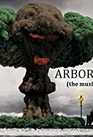 Arbor Day: The Musical Poster