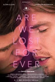 Are We Lost Forever (2020) Poster - Movie Forum, Cast, Reviews