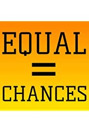 Equal Chances