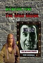 Benedictine the Mad Monk