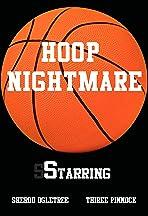 Hoop Nightmare