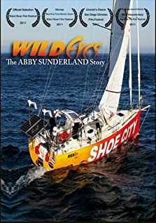 Wild Eyes: The Abby Sunderland Story (2011)