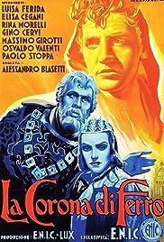 La corona di ferro(1941) Poster - Movie Forum, Cast, Reviews