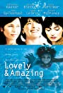 Lovely & Amazing (2001) Poster