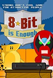 Strong Bad's Cool Game for Attractive People Episode 5: 8-Bit Is Enough Poster