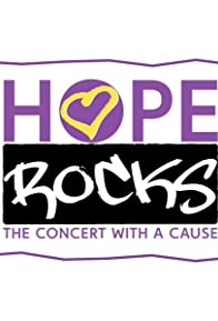 Primary photo for Hope Rocks: The Concert with a Cause