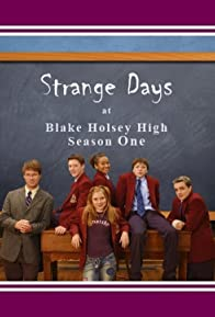 Primary photo for Strange Days at Blake Holsey High