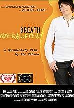 Breath Interrupted