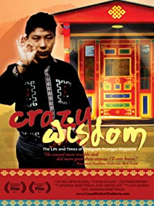 Crazy Wisdom: The Life & Times of Chogyam Trungpa Rinpoche (2011)