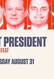 Almost President: The Agony of Defeat Poster