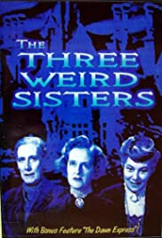 The Three Weird Sisters Poster