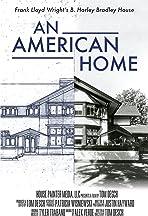 An American Home: Frank Lloyd Wright's B. Harley Bradley House