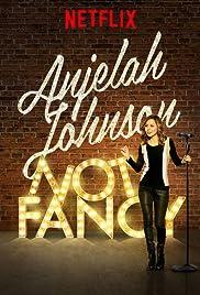 Anjelah Johnson: Not Fancy Poster