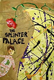 The Splinter Palace