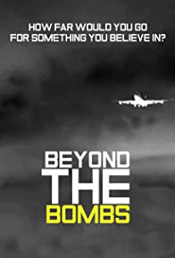 Primary photo for Beyond the Bombs