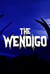 Primary photo for The Wendigo