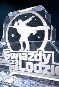 Primary photo for Gwiazdy tancza na lodzie