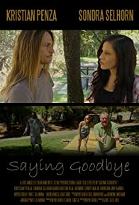 Primary photo for Saying Goodbye