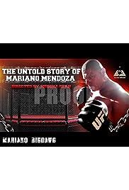 The Untold Story Mariano Mendoza