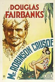 Mr. Robinson Crusoe (1932) Poster - Movie Forum, Cast, Reviews