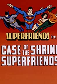 Primary photo for The Case of the Shrinking SuperFriends/The Mask of Mystery