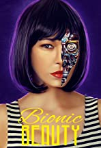 Bionic Beauty