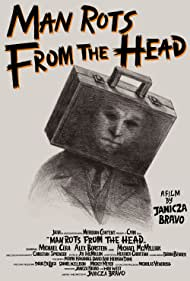 Man Rots from the Head (2016)