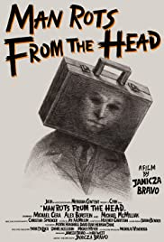 Man Rots from the Head(2016) Poster - Movie Forum, Cast, Reviews