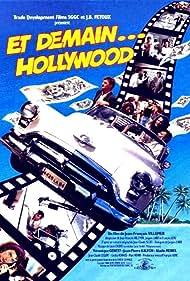 Et demain... Hollywood (1992)