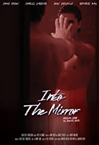 Primary photo for Into the Mirror