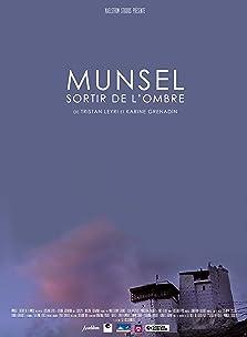 Munsel, sortir de l'ombre (2018)