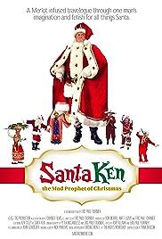 Santa Ken: The Mad Prophet of Christmas Poster