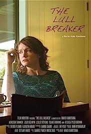 The Lull Breaker Poster