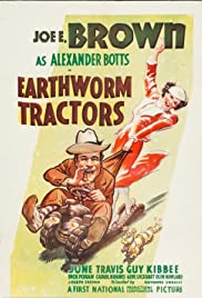 Earthworm Tractors (1936) Poster - Movie Forum, Cast, Reviews