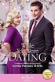 William Baldwin and Stefanie von Pfetten in While You Were Dating (2017)
