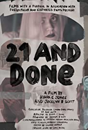21 and Done Poster
