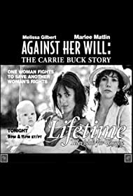 Against Her Will: The Carrie Buck Story (1994) Poster - Movie Forum, Cast, Reviews