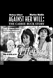 Against Her Will: The Carrie Buck Story Poster