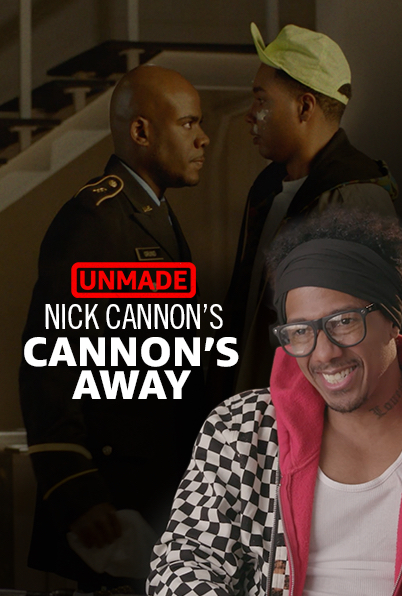 Unmade Nick Cannon S Cannon S Away Tv Episode 2019 Imdb